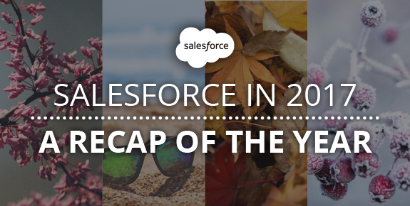 Salesforce in 2017: a recap