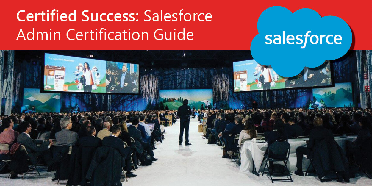 How To Pass Your Salesforce Admin Certification First Time Mason Frank