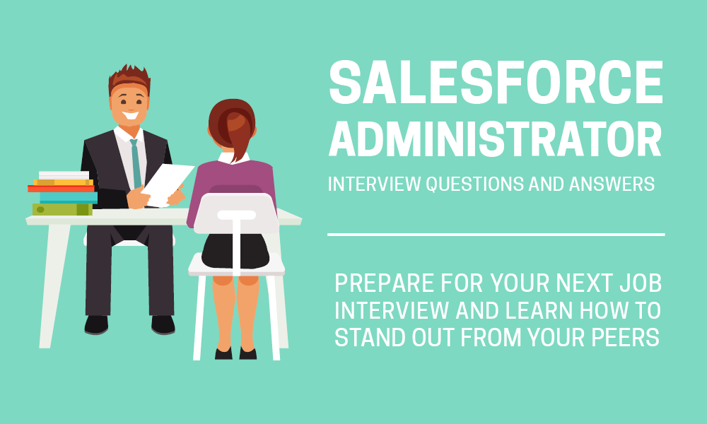 Salesforce Administrator interview questions and answers for