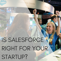 Is Salesforce right for your startup