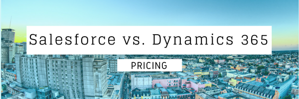 Salesforce Dynamics 365 pricing