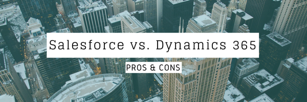 Salesforce Dynamics 365 pros cons