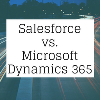 CRM comparison: Salesforce vs. Microsoft Dynamics 365