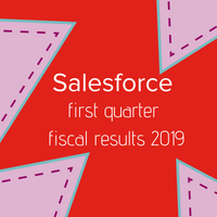 Salesforce announces record Q1 fiscal 2019 results
