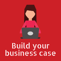 Build your business case