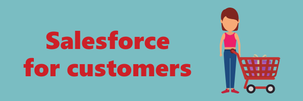 Building a business case Salesforce for customers