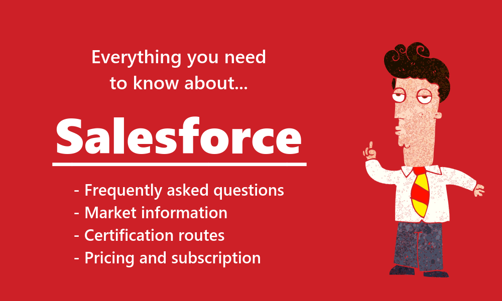 Everything you need to know about Salesforce