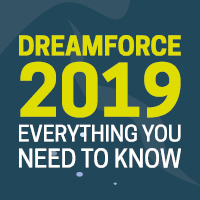 Dreamforce 2019: everything you need to know